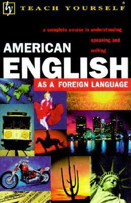 Teach Yourself American English As a Foreign Language