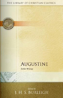 Augustine Earlier Writings