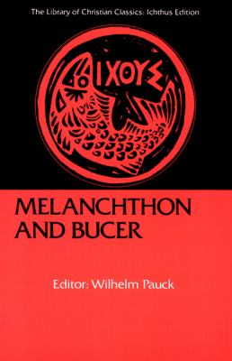 Melanchthon and Bucer