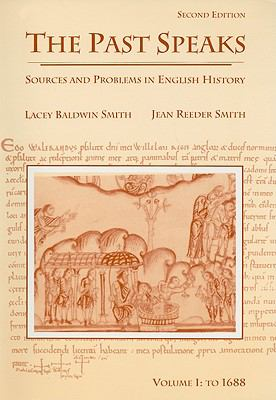 Past Speaks Sources and Problems in English History
