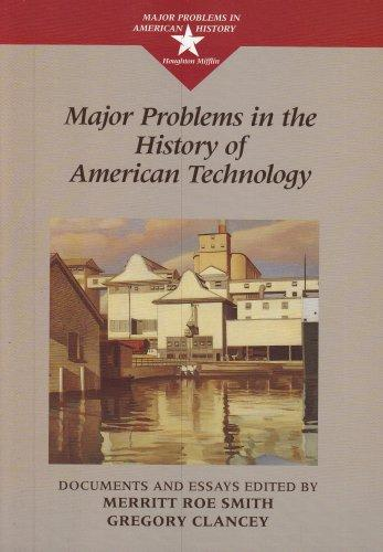Major Problems in the History of American Technology (Major Problems in American History (Wadsworth))