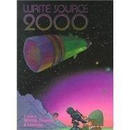 Write Source 2000 a Guide to Writing, Thinking, & Learning: A Guide to Writing, Thinking & Learning