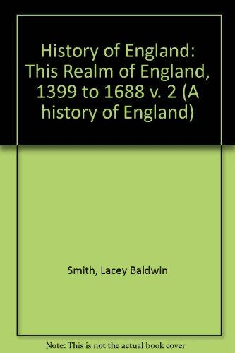 This Realm of England, 1399 to 1688 (A History of England)