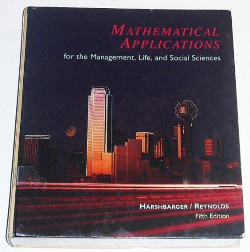 Mathematical Applications For The Management Life And Social