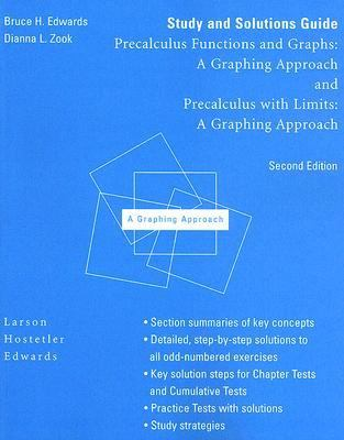 Study and Solutions Guide for Precalculus Functions and Graphs :A Graphing Approach and Precalculus With Limits  A Graphin Approach