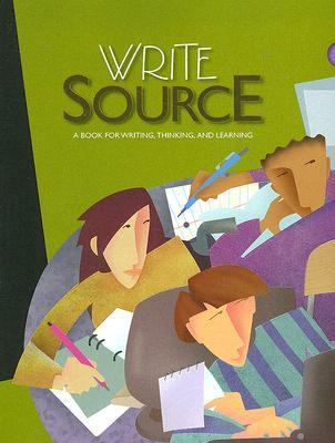 Write Source: Grade 12: A Book for Writing, Thinking, and Learning