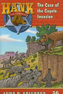 The Coyote Invasion #56 (Hank the Cowdog)