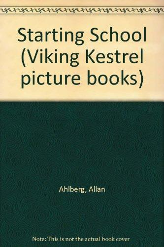 Starting School (Viking Kestrel picture books)