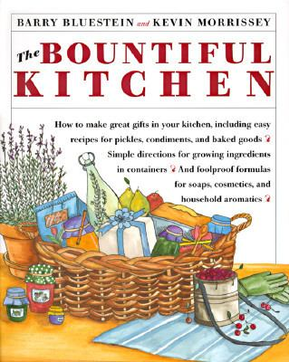 Bountiful Kitchen - Barry Bluestein - Hardcover