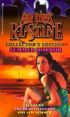 Summer Horror: (Fear Street: Fear Street Collector's Edition Series #6) - R. L. Stine - Mass Market Paperback - COLLECTORS