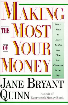 Making the Most of Your Money: A Comprehensive Guide to Financial Planning