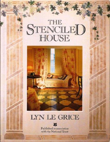 The stenciled house: An inspirational and practical guide to transforming your home