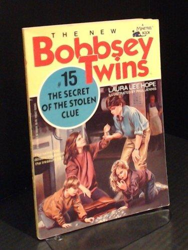 Secret of the Stolen Clue,The (New Bobbsey Twins #15)