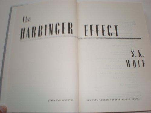 The Harbinger Effect