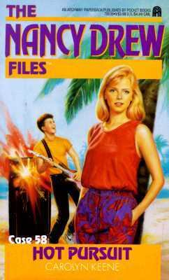 Hot Pursuit (Nancy Drew Files Series #58) - Carolyn Keene - Mass Market Paperback