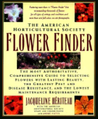 The American Horticultural Society Flower Finder - Jacqueline Heriteau - Hardcover