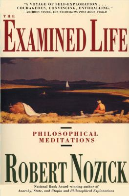 Examined Life Philosophical Meditations