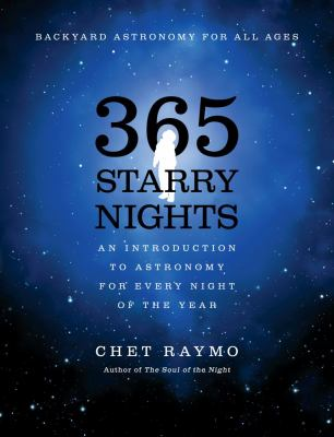 365 Starry Nights An Introduction to Astronomy for Every Night of the Year