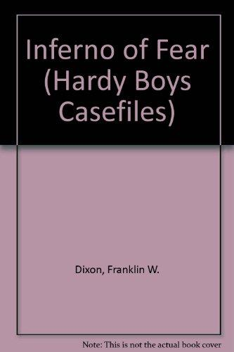 INFERNO OF FEAR (HARDY BOYS CASE FILE 88) (Hardy Boys Casefiles)