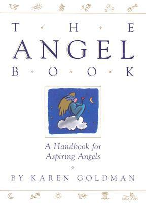 Angel Book A Handbook for Aspiring Angels