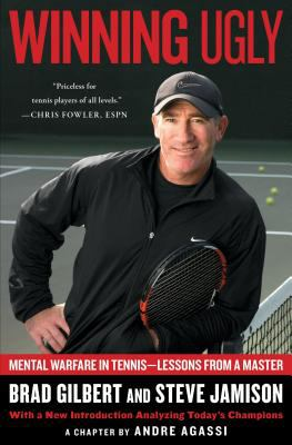 Winning Ugly Mental Warfare in Tennis-Lessons from a Master