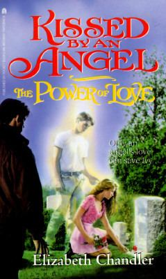 Kissed by an Angel: The Power of Love