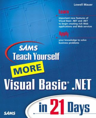 Sams Teach Yourself More Visual Basic.Net in 21 Days