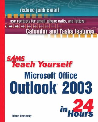 Sams Teach Yourself Microsoft Office Outlook 2003 in 24 Hours