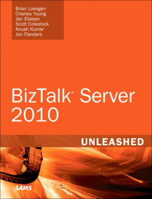 BizTalk Server 2009 R2 Unleashed