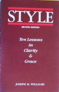 Style: Ten Lessons in Clarity & Grace