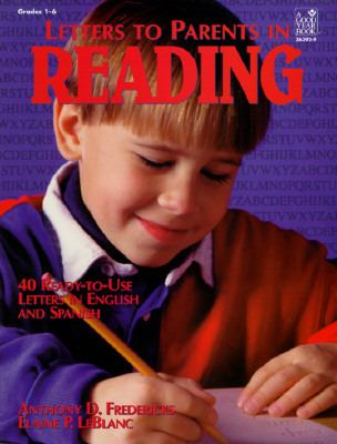 Letters to Parents in Reading 40 Ready-To-Use Letters in English and Spanish