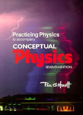 Practicing Physics to Accompany Conceptual Physics