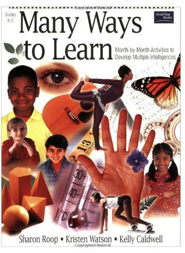Many Ways to Learn:  Month-by-Month Activities to Develop Multiple Intelligences