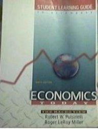 Student Learning Guide to Accompany Economics Today: The Macro View