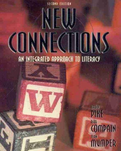 New Connections: An Integrated Approach to Literacy (2nd Edition)