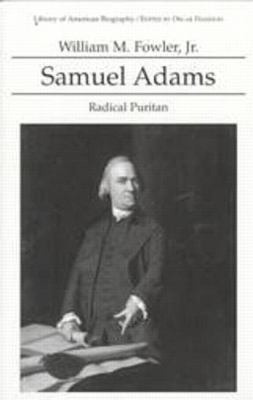 Samuel Adams Radical Puritan