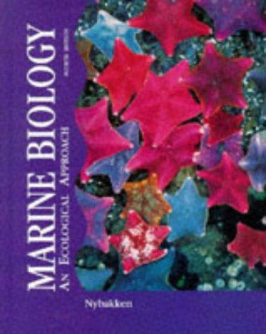Marine Biology: An Ecological Approach (4th Edition)