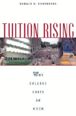 Tuition Rising Why College Costs So Much