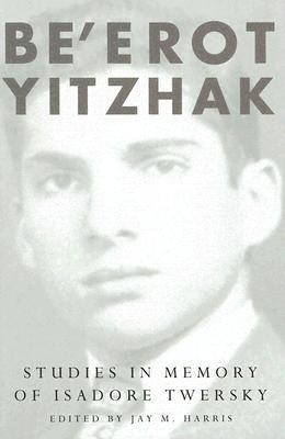 Be'erot Yitzhak Studies In Memory Of Isadore Twersky