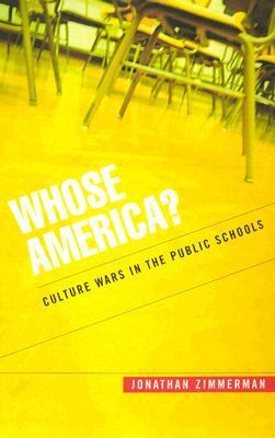 Whose America? Culture Wars in the Public Schools
