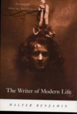 Writer of Modern Life Essays on Charles Baudelaire