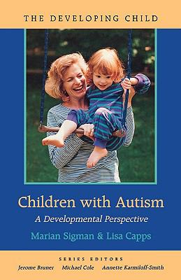 Children With Autism A Developmental Perspective