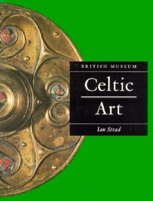 Celtic Art In Britain Before the Roman Conquest