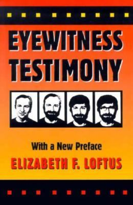 Eyewitness Testimony: With a new preface by the author