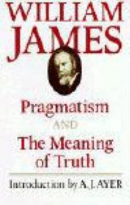 Pragmatism and the Meaning of Truth