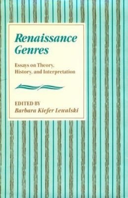 Renaissance Genres Essays on Theory, History, and Interpretation