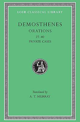 Demosthenes Private Orations