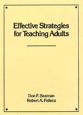 Effective Strategies for Teaching Adults