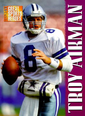 Beckett Great Sports Heroes: Troy Aikman