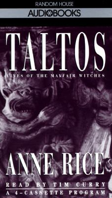 Taltos: Lives of the Mayfair Witches (Anne Rice)